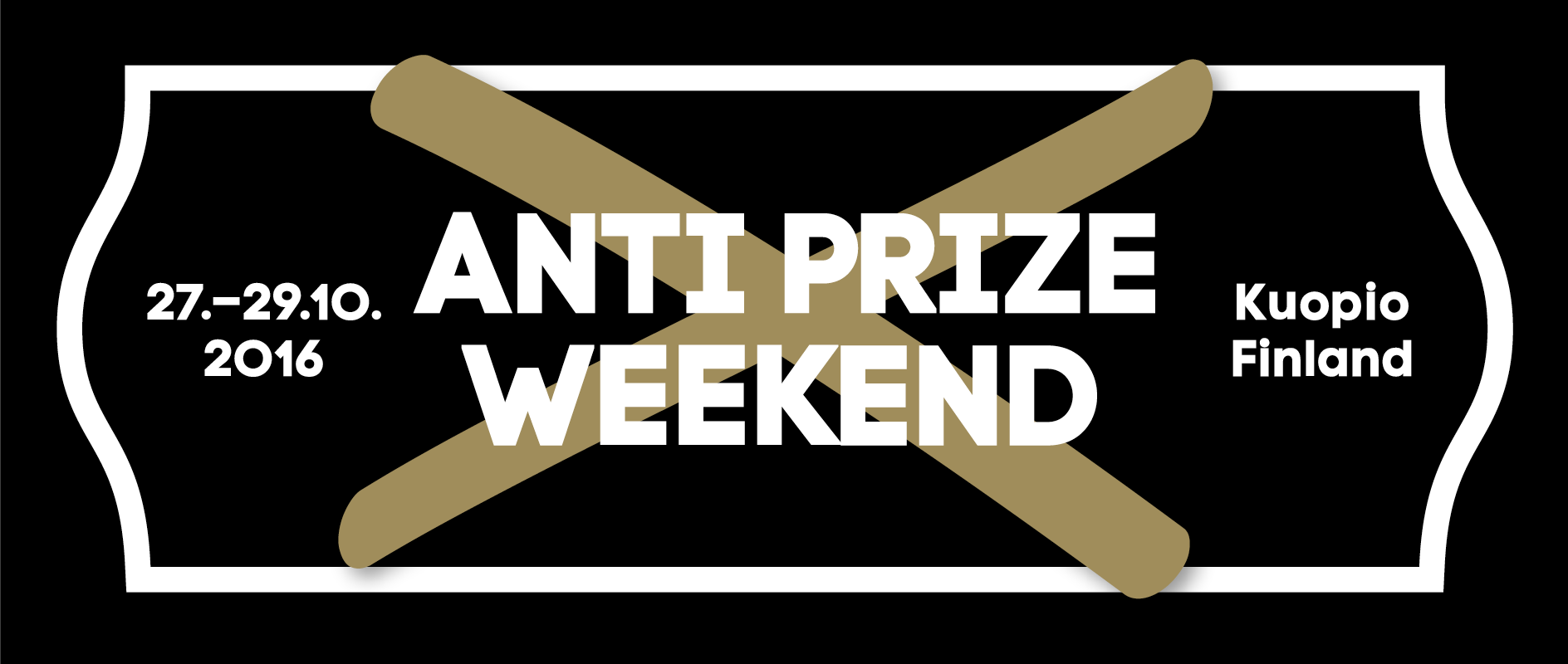 Anti Prize Weekend